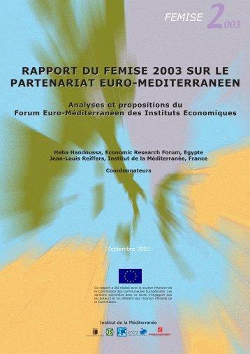 Rapport sur le partenariat euroméditerranéen 2003 - Femise