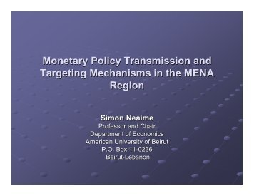 Monetary Policy Transmission and Targeting Mechanisms ... - Femise