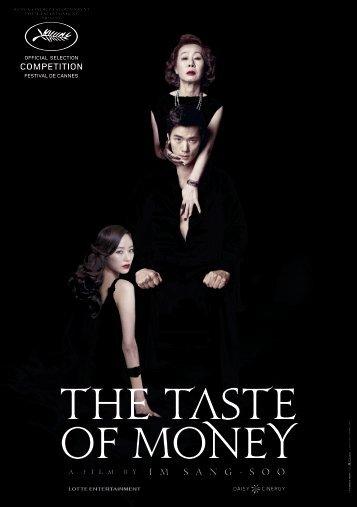 The Taste of Money - Cannes International Film Festival