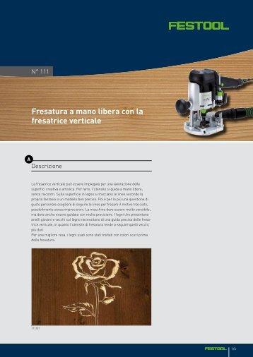 Fresatura a mano libera con la fresatrice verticale - Festool