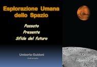 L'esplorazione Umana dello Spazio: Presente, Passato e ...