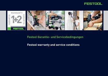 Festool Garantie- und Servicebedingungen Festool warranty and ...