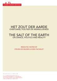 Het zout der aarde. Over dans, politiek en ... - depot voor het VTi