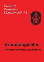 FwDV 1/2: Grundtätigkeiten Technische Hilfeleistung und Rettung