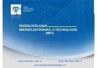 MIKROELEKTRONIKA A TECHNOLOGIE (MET) - Fakulta ...