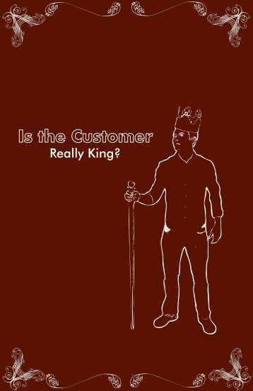 Is the Customer Really King? - Franklin Furniture Institute