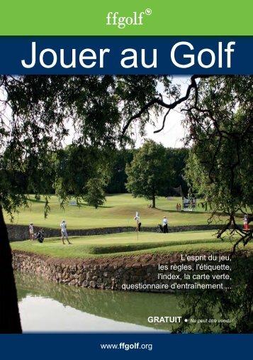 Livret Jouer au golf - Fédération Française de Golf