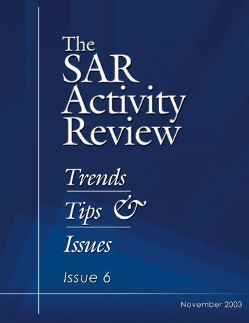SAR Activity Review, Trends, Tips and Issues, Issue 6 - ffiec