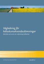 Vägledning för hälsokonsekvensbedömningar, 1.18 MB - Statens ...