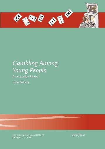 Gambling Among Young People, 837 kB