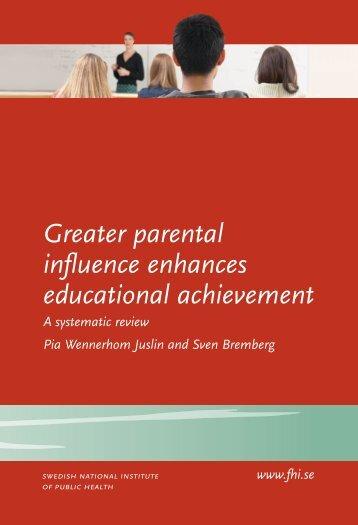 Greater parental influence enhances educational achievement, 520 kB