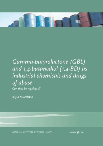 Gamma-butyrolactone (GBL) and 1,4-butanediol (1,4-BD) as ...