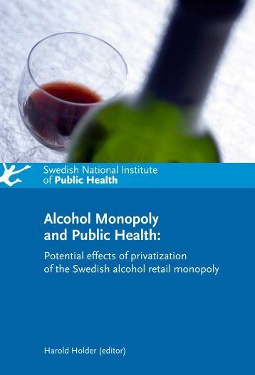 Alcohol Monopoly and Public Health: