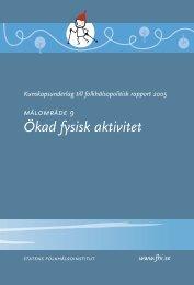 Ökad fysisk aktivitet - Statens folkhälsoinstitut