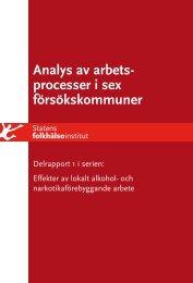 Analys av arbetsprocesser i sex försökskommuner - Statens ...