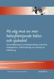 På väg mot en mer hälsofrämjande hälso - Statens folkhälsoinstitut