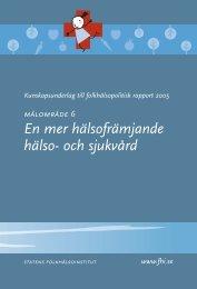 En mer hälsofrämjande hälso- och sjukvård - Statens folkhälsoinstitut