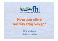 Hvordan sikre Hvordan sikre bærekraftig vekst? - FHL