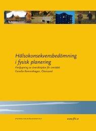 Hälsokonsekvensbedömning i fysisk planering, 1.14 MB - Statens ...