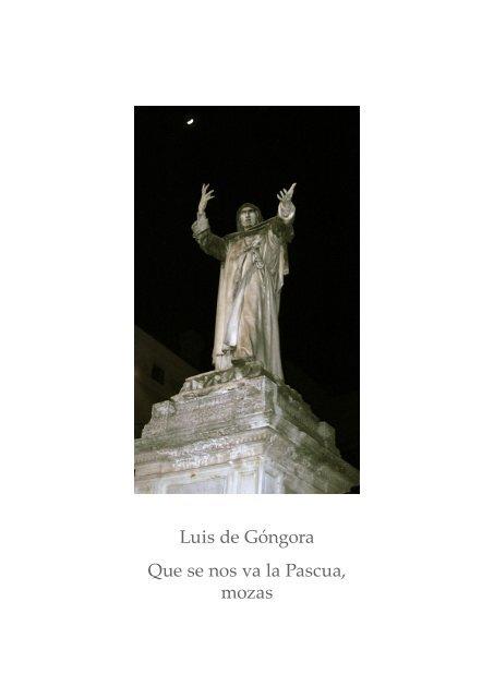 Luis de Góngora Que se nos va la Pascua, mozas
