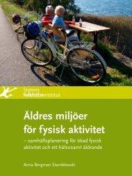 Äldres miljöer för fysisk aktivitet - Statens folkhälsoinstitut