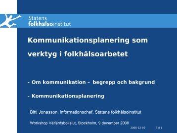 Kommunikationsplanering som verktyg i folkhälsoarbetet - Statens ...