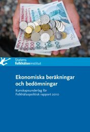Ekonomiska beräkningar och bedömningar - Statens folkhälsoinstitut