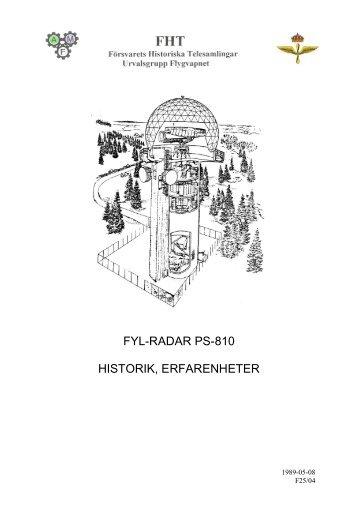 FYL-RADAR PS-810 HISTORIK, ERFARENHETER