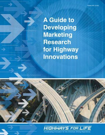 A Guide to Developing Marketing Research for Highway Innovations