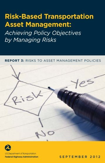 Risk-Based Transportation Asset Management - About - U.S. ...