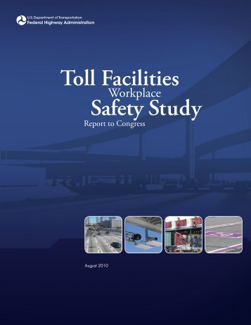 Toll Facility Safety Study Report to Congress - About