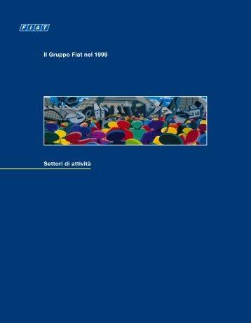 Settori di attività Il Gruppo Fiat nel 1999 - Fiat SpA