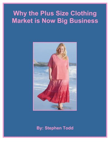 Why the Plus Size Clothing Market is Now Big ... - Fibre2fashion