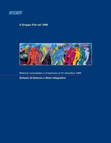 Schemi di bilancio e Note integrative Il Gruppo Fiat nel 1999 - Fiat SpA