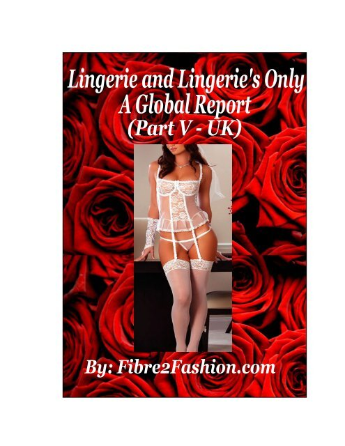 Lingerie and Lingerie's Only – A Global Report (Part ... - Fibre2fashion