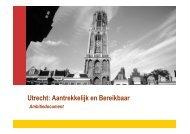 Utrecht: Aantrekkelijk en Bereikbaar