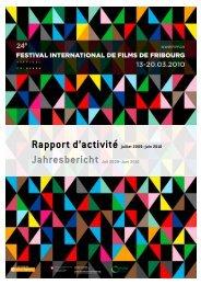 Tätigkeitsbericht 2009/2010 - Festival International de Film de Fribourg