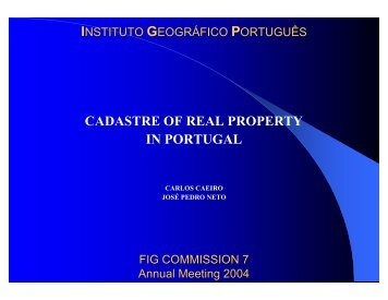 CADASTRE OF REAL PROPERTY IN PORTUGAL - FIG