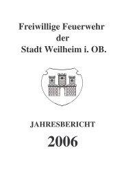 2006 - Freiwillige Feuerwehr Weilheim