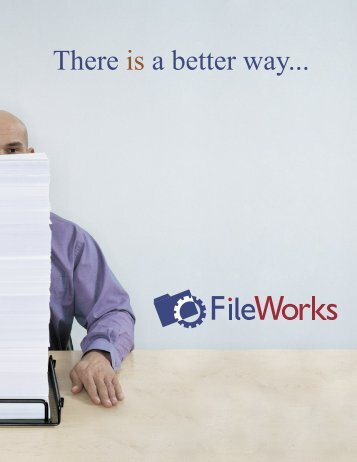 There is a better way... - FileWorks