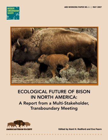 ecological future of bison in north america - American Bison Society