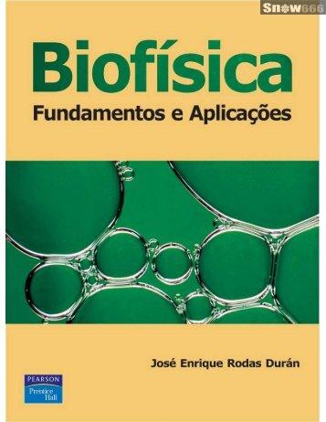Page 1 Biofisica Fundamentos e Aplicaçöes José Enrique Rodas ...