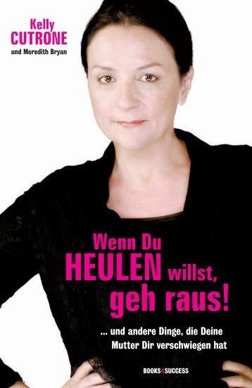 Wenn Du heulen willst, geh raus! - Buchhandel.de