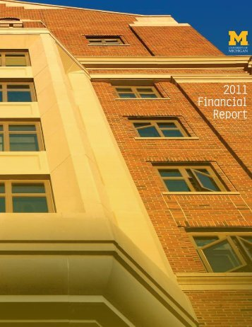 2011 Financial Report - Finance - University of Michigan