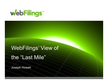 WebFilings View of the Last Mile - Financial Executives International