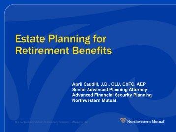 Estate Planning for Retirement Benefits