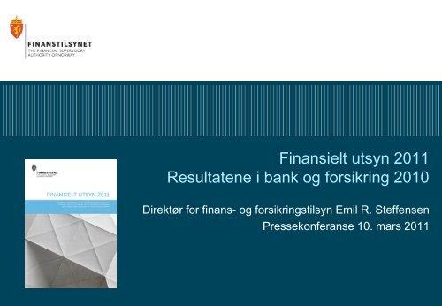 Finansielt utsyn 2011 Resultatene i bank og ... - Finanstilsynet