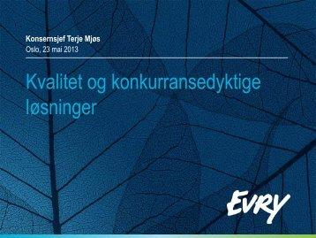 v/Terje Mjøs, Evry ASA - Finanstilsynet