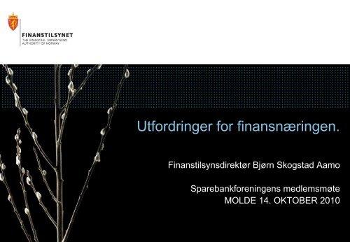 Utfordringer for finansnæringen - Finanstilsynet