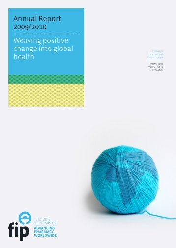 Annual Report 2009/2010 - International Pharmaceutical Federation ...